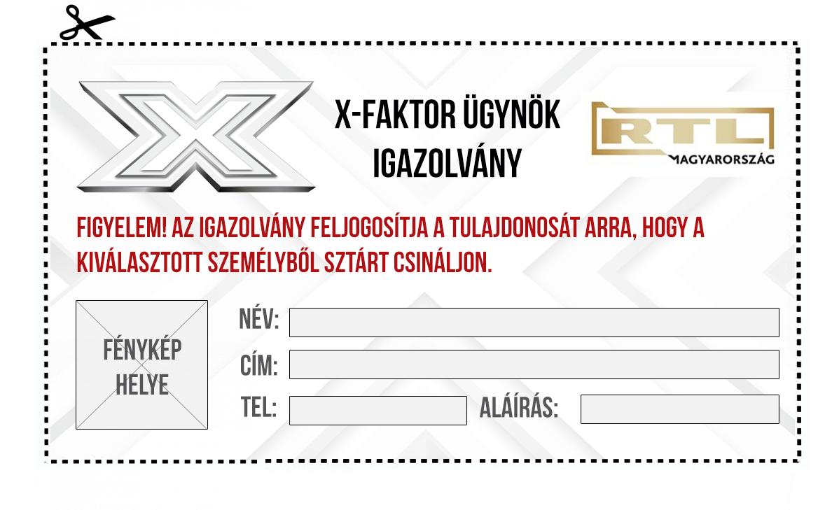 Ismersz valakit, akinek az X-Faktorban lenne a helye? Légy Te az ügynöke, és mutasd be nekünk!